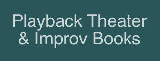 Playback Theater & Improv Books