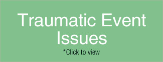 Traumatic Event Issues